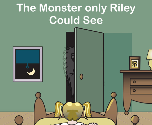 The Monster Only Riley Could See